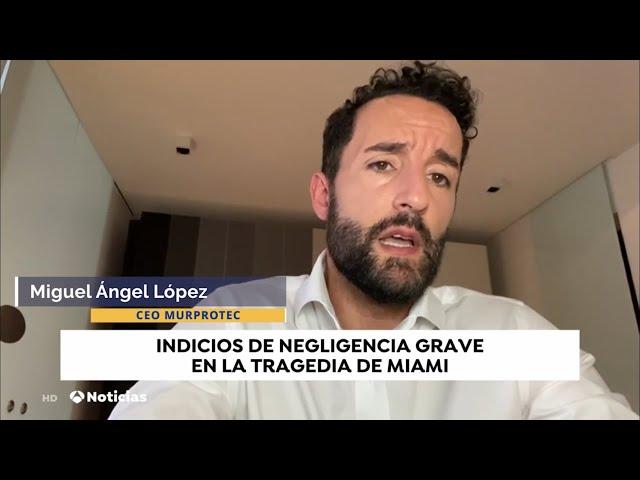 Derrumbe edificio Miami (Champlain Towers) - Intervención de Miguel Ángel López en Antena3 Noticias