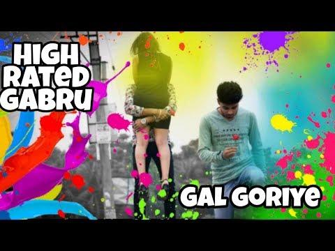 High Rated Gabru - Gal Goriye   Guru Randhawa   Cute Love Story   Hindi Song 2019  Holi song