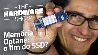 A Memória Optane vai acabar com o SSD? - The Hardware Show #09