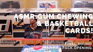 ASMR: Gum Chewing \u0026 2016-17 Donruss Basketball Cards. Round 3!
