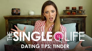 Dating Tips: How to Succeed on Tinder – The Single Life