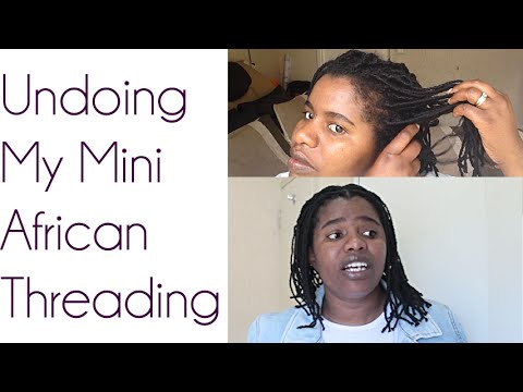 Natural Siters: Undoing Mini African Threading