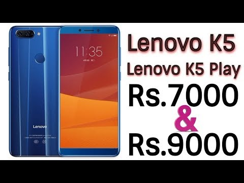 Lenovo K5 and K5 Play Launched Toady With A Very Attractive Price Point | Sneak Peek | Data Dock