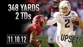 Johnny Manziel 2012 Highlights vs Alabama   348 Yards, 2 TDs   11.10.12   Upset!