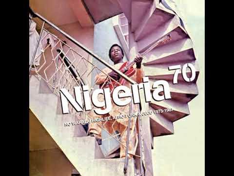 Various Artists - Nigeria 70 - No Wahala: Highlife, Afro-Funk & Juju 1973-1987 (2019 - Compilation)