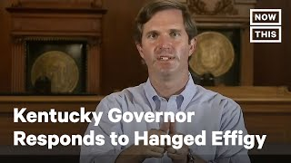 Kentucky Governor Andy Beshear Responds To Being Hanged In Effigy   Nowthis
