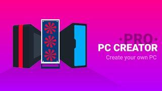 PC Creator PRO - PC Building Simulator