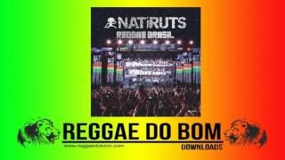 NATIRUTS -  REGGAE BRASIL [AO VIVO] [FULL ÁLBUM DOWNLOAD]
