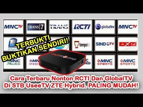 Cara Terbaru Nonton RCTI Dan GlobalTV Di STB UseeTV ZTE Hybrid. Pasti Berhasil