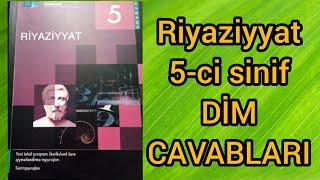 Riyaziyyat 5 Ci Sinif Dim Test Tapsiriqlarinin Cavablari Youtube