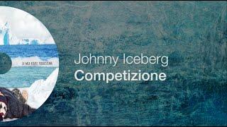 Johnny Iceberg - Competizione ft. Free Beat Inside (LYRICS VIDEO)