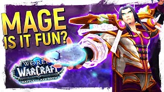 FUN OR NOT? The MAGE: Battle for Azeroth 8.0 Class Review [Arcane, Frost, Fire]