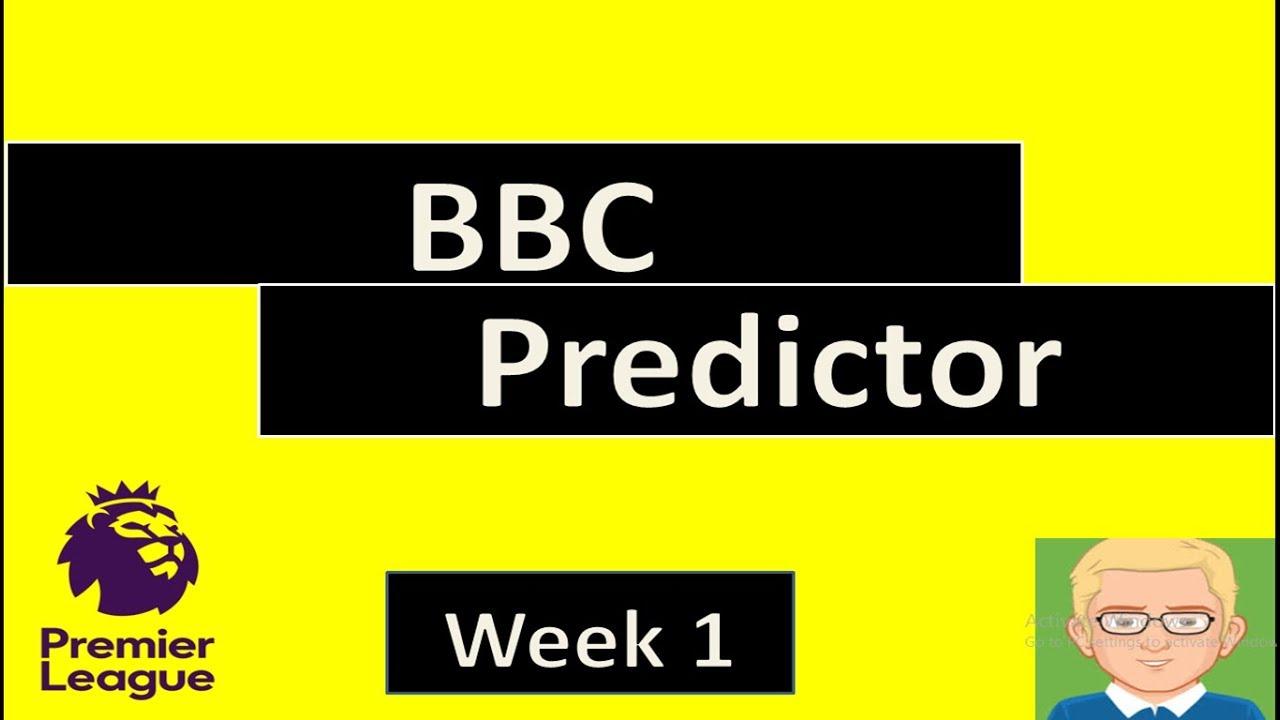 Premier League Predictions - Week 1 - (BBC Predictor) - YouTube