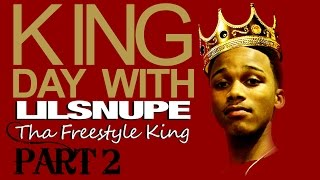 Lil Snupe - King Day Wit Tha Freestyle King (Footage) Pt. 2