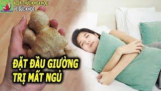 Vài lát để đầu giường trước khi ngủ sẽ có tác dụng kỳ diệu với sức khỏe