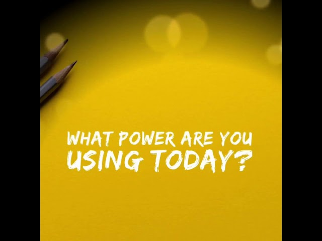 What power are you using today?