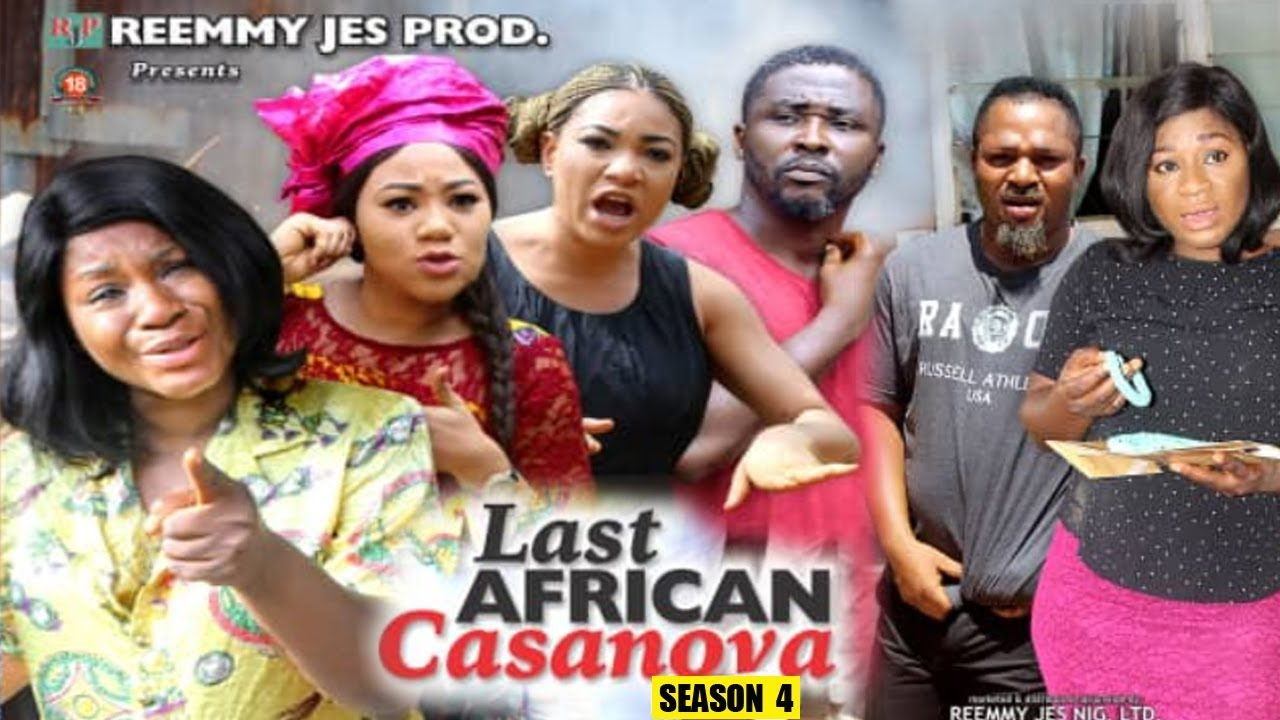 Download THE LAST AFRICAN CASANOVA SEASON 4 - (New Movie) 2019 Latest Nigerian Nollywood Movie Full HD