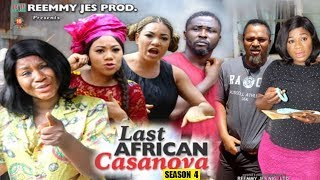THE LAST AFRICAN CASANOVA SEASON 4 - New Movie 2019 Latest Nigerian Nollywood Movie Full HD