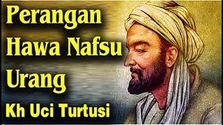 Download lagu Perangan Hawa Nafsu  Urang  -  Kh Uci Turtusi Pohara Jasa 2019