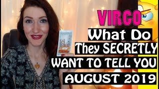 Virgo,  WHAT DO THEY SECRETLY WANT TO TELL YOU August 2019 SPY ON THEM LOVE READINGS