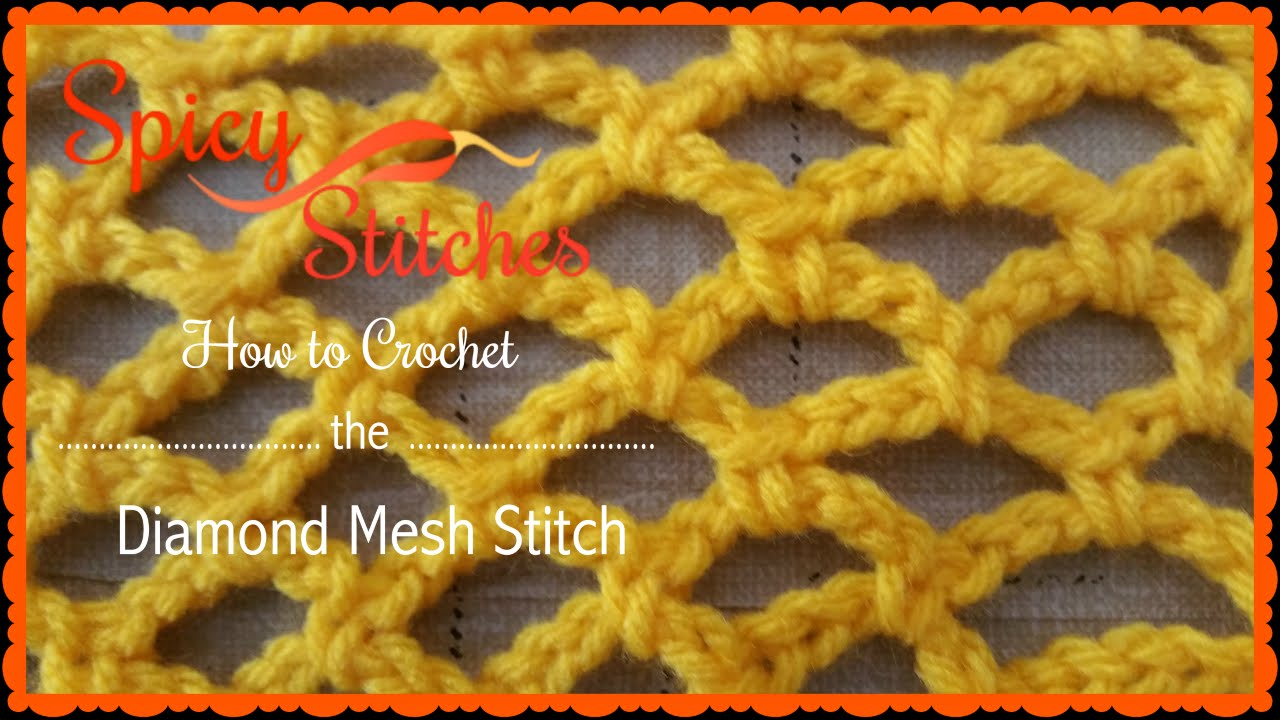 Crochet Stitches Mesh : How to Crochet the Diamond Mesh Stitch - YouTube