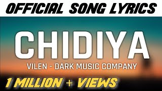 "Vilen - ""Chidiya"" Song Lyrics 