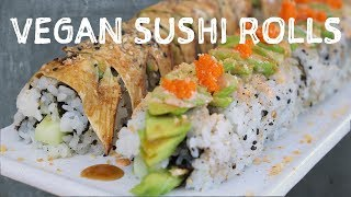 Vegan Sushi 102: Vegan Dragon Roll and Vegan Caterpillar Roll (Vegan Eggplant Eel)