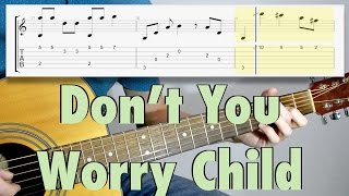 Swedish House Mafia - Don't you worry child (fingerstyle cover, lyrics, tab)