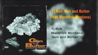 YouTube動画:Tj.Rob- Gun and Butter (feat.Maverick Montana)