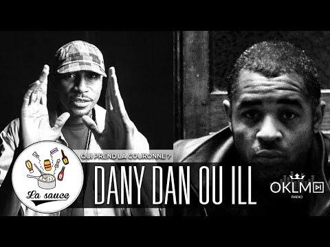 DANY DAN vs ILL - Qui prend la couronne ? - #LaSauce sur OKLM Radio 04/05/18