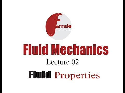 Fluid mechanics  lec 02 ( Fluid Properties)