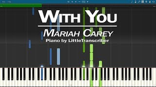 Mariah Carey - With You (Piano Cover) Synthesia Tutorial by LittleTranscriber