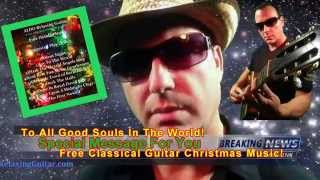 ALDO Relaxing Guitar Free Classical Guitar Christmas Holiday Music Special Message