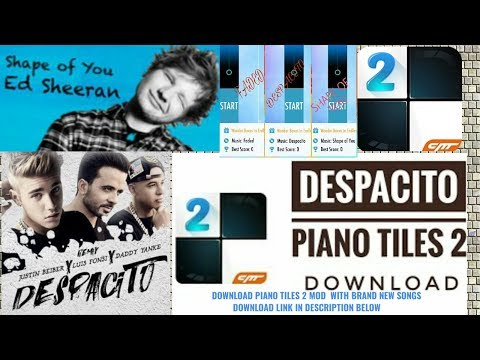 PIANO TILES 2 MOD APK《WITH DOWNLOAD LINK》(DESPACITO, FADED, SHAPE OF U...ND MANY MORE)