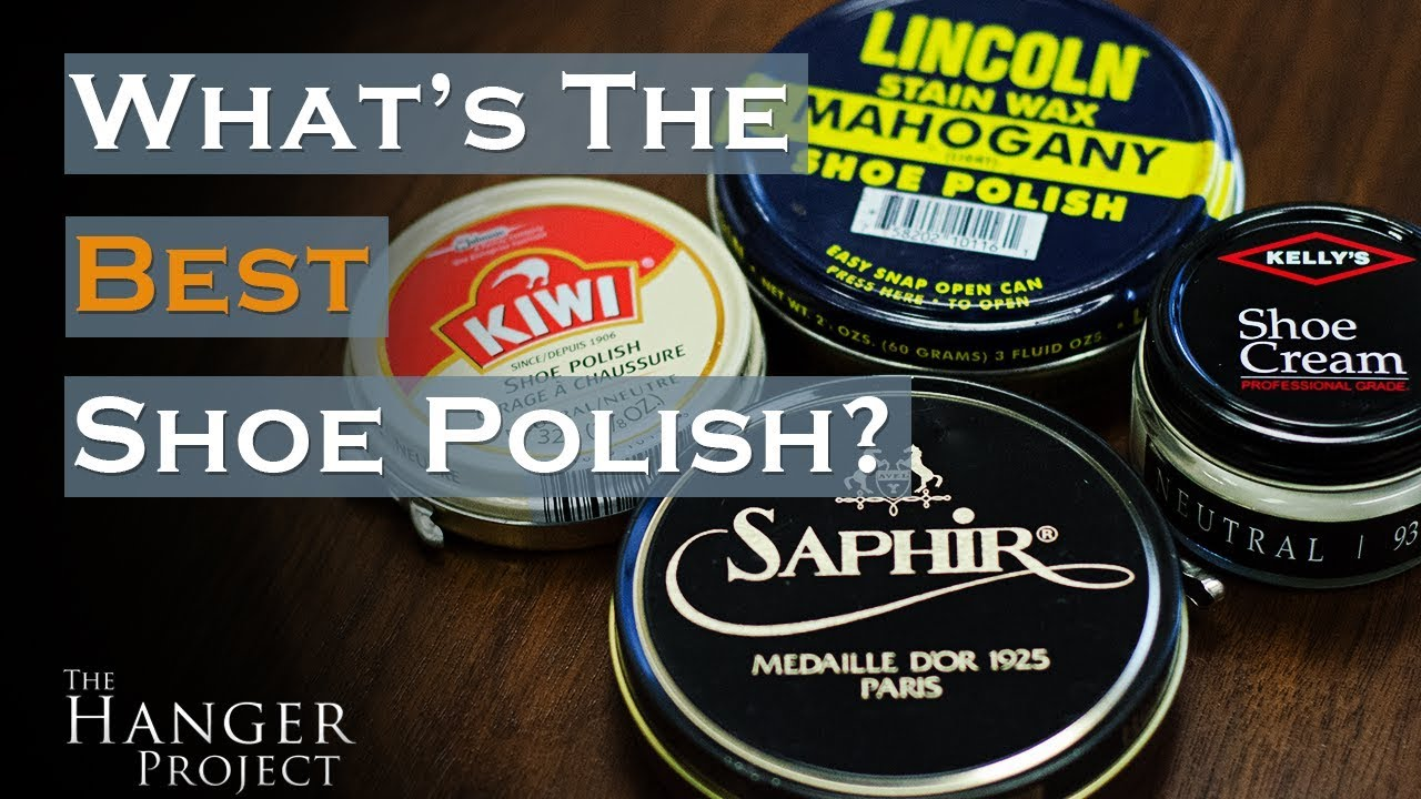 94921f718806e What is the Best Shoe Polish? | Shoe Polish Review