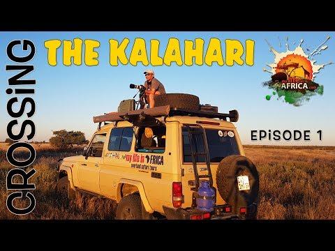 Crossing the Kalahari (Khutse to Bape) -  Episode 1/4