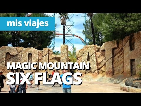 El mejor parque de atracciones: SIX FLAGS MAGIC MOUNTAIN