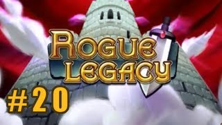 Rogue Legacy :: Ep 20 :: The Infinite,
