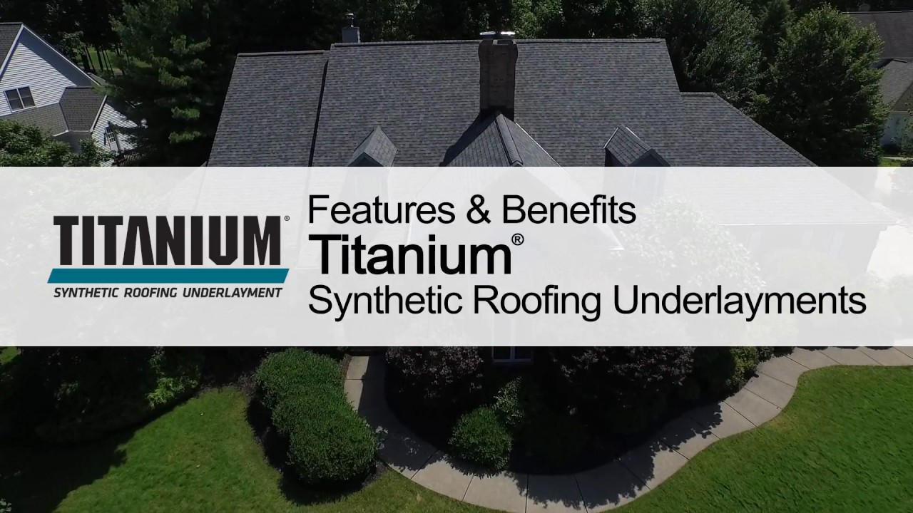 Product Guide: Titanium® Synthetic Roofing Underlayments