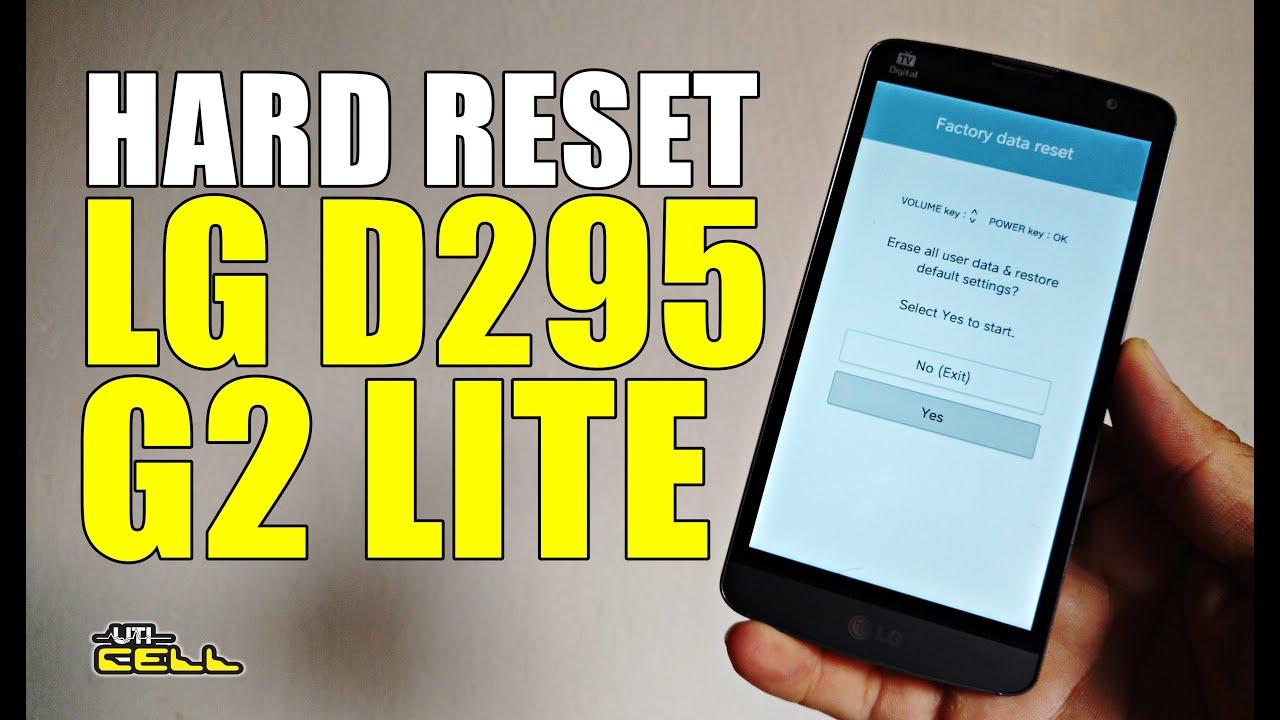 Hard Reset LG G2 Lite D295 UTICell