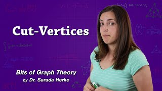 Graph Theory: 53. Cut-Vertices