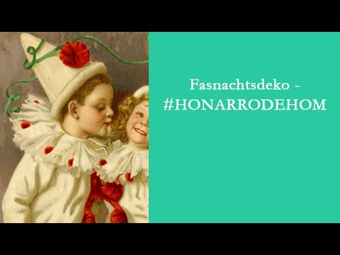 Fasnachtsdeko - #HONARRODEHOM