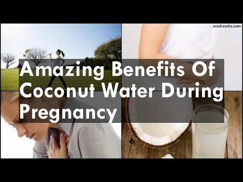 Benefits Of Coconut Water During Pregnancy
