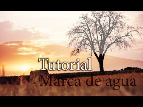 Marca De Agua Simple - Tutorial Basica Comentada Photoshop Cs6