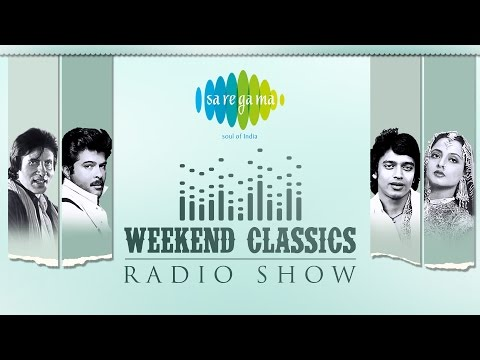Weekend Classics Radio Show | 80's Special | Kuch Kisse, Kuch Gaane