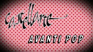 Castellarte 2017 - Avanti Pop: Il Documentario