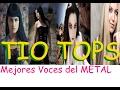 TOP 5 Mejores Voces Femeninas Del METAL Tio Tops mp3