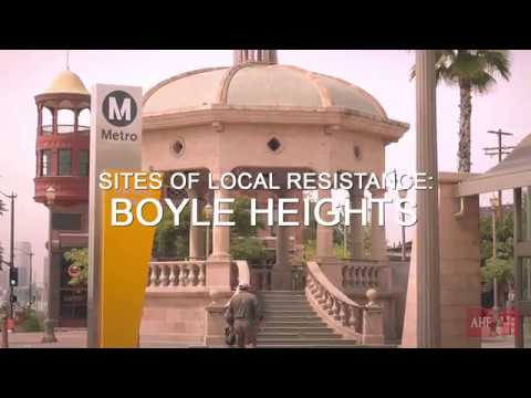 Sites of Local Resistance: Boyle Heights