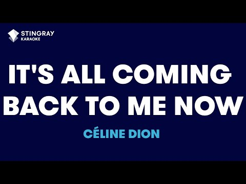 """It's All Coming Back To Me Now in the Style of """"Céline Dion"""" with lyrics (no lead vocal)"""