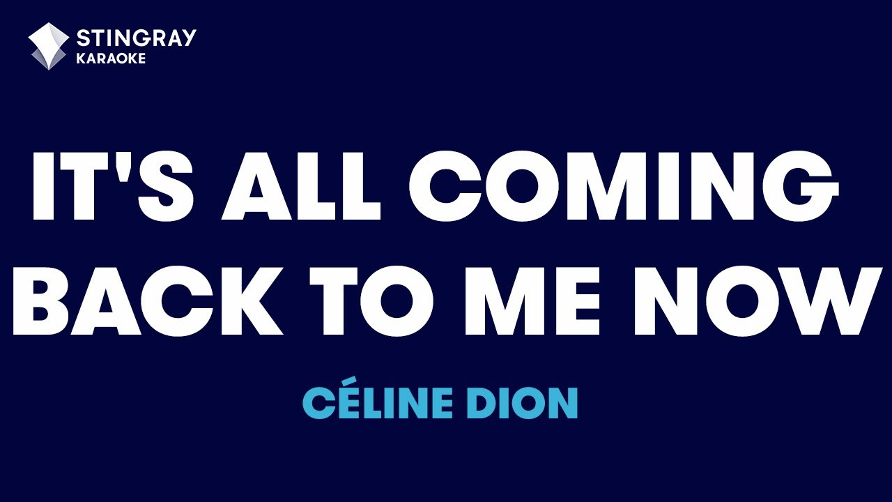 Its All Coming Back To Me Now In The Style Of Céline Dion With